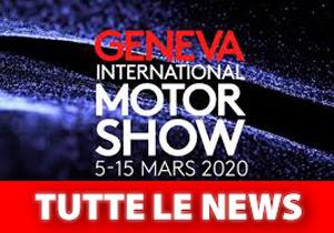 Tutte le News dal Salone di Ginevra 2020